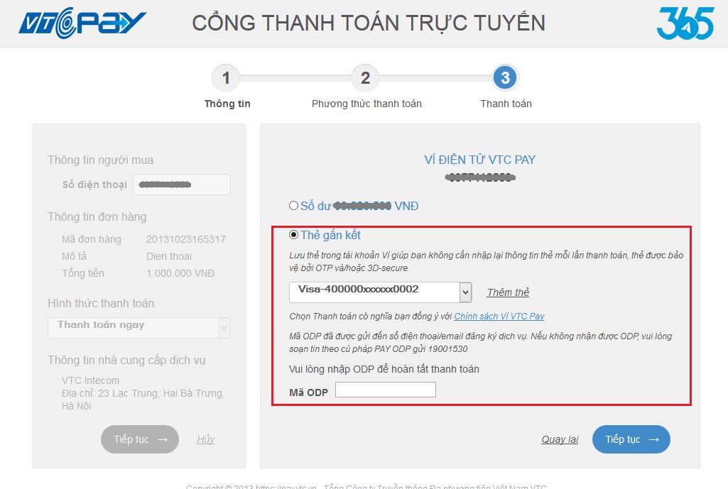 """Hệ thống sẽ gửi mã ODP về Số điện thoại của khách hàng (là số tài khoản Ví  điện tử VTC Pay) Khách hàng nhập mã ODP, click """"Tiếp tục"""""""