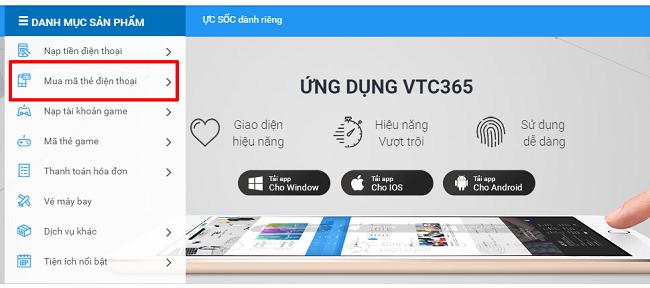 """Bước 1: Truy cập https://365.vtcpay.vn, đăng nhập tài khoản khách hàng và  chọn """"Mua mã thẻ điện thoại"""""""