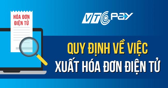 Quy định về việc xuất hóa đơn điện tử tại VTC Pay