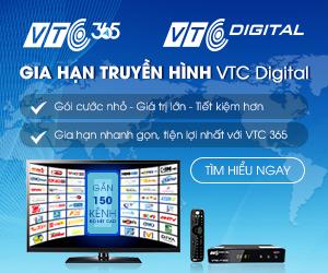 Gói cước mới – tiết kiệm hơn khi gia hạn truyền hình VTC qua VTC365   VTC365