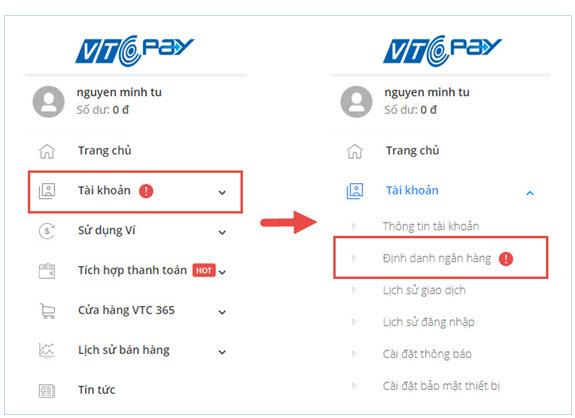 Bước 1: Đăng nhập tài khoản Ví VTC Pay tại https://vtcpay.vn/. Chọn mục Tài  khoản / Định danh ngân hàng / Chọn ngân hàng bạn muốn sử dụng để định danh