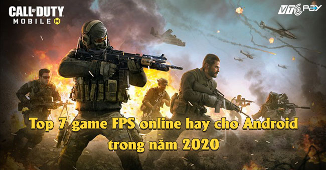 Top-7-game-FPS-onlin-hay-cho-Android-trong-nam-2020