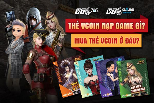 Thẻ Vcoin là gì, thẻ Vcoin nạp Game gì, mua thẻ Vcoin ở đâu