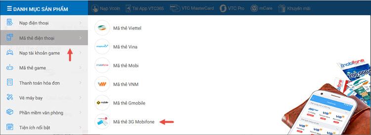 ... ứng dụng VTC Pay hoặc website 365.vtc.vn (được giảm giá 9% nhé) bằng  cách chọn Danh mục sản phẩm/Mã thẻ điện thoại/Mã thẻ 3G Mobifone như trong  hình:
