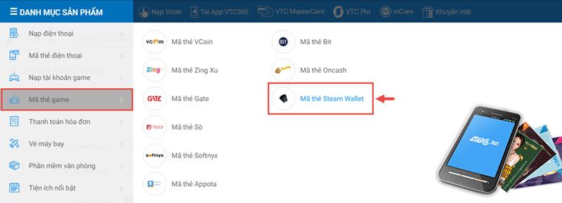 Bước 1: Truy cập 365.vtcpay.vn, chọn mục Mã thẻ game/Mã thẻ Steam Wallet  (hoặc click tại đây)