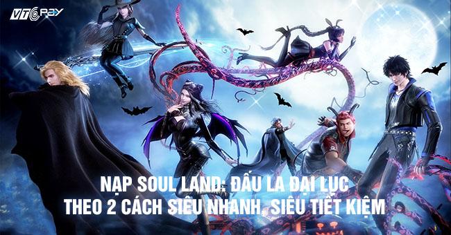 nap-soul-land-dau-la-dai-luc