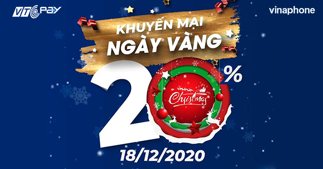 Vinaphone khuyến mãi 20% giá trị thẻ nạp ngày 18/12/2020