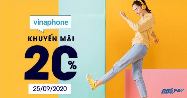 Vinaphone khuyến mãi 20% giá trị thẻ nạp ngày 25/9/2020