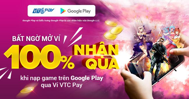 Thanh toán Google Play với Ví VTC Pay nhận quà