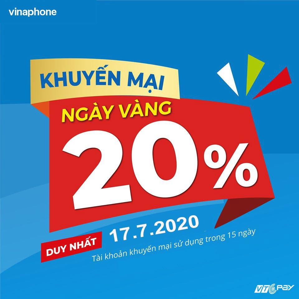 Vinaphone khuyến mãi 20% giá trị thẻ nạp ngày 17/07/2020