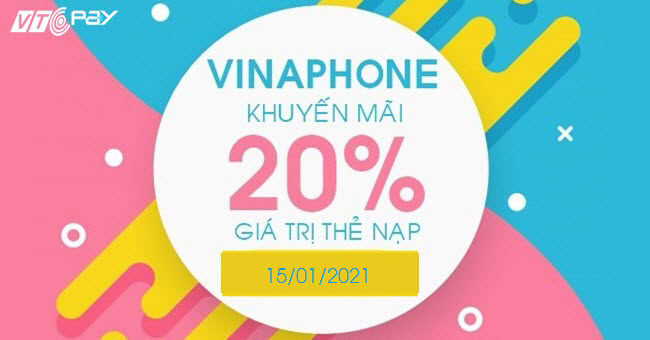 Vinaphone khuyến mãi 20% giá trị thẻ nạp ngày 15/01/2021